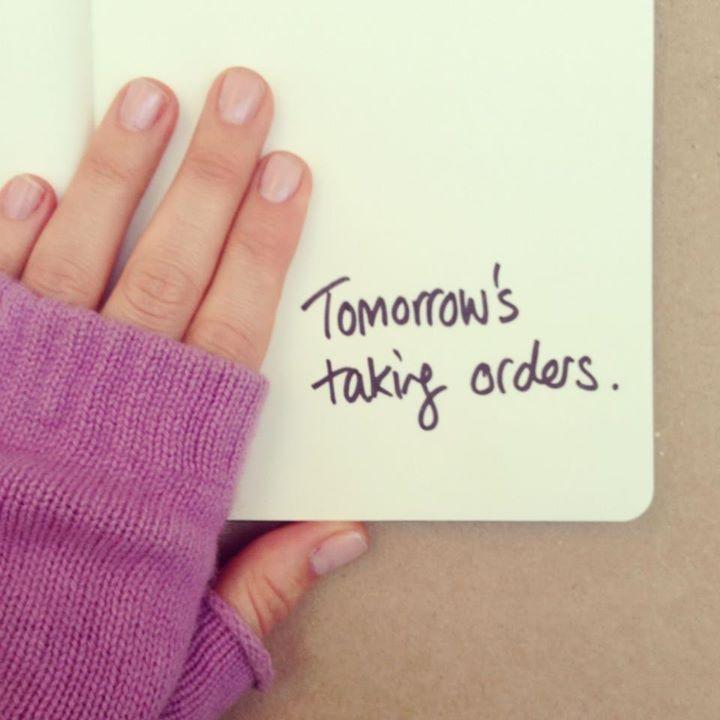 tomorrow's taking orders